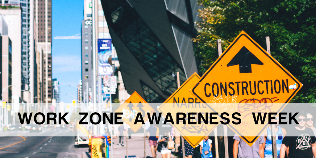 work zone awareness week